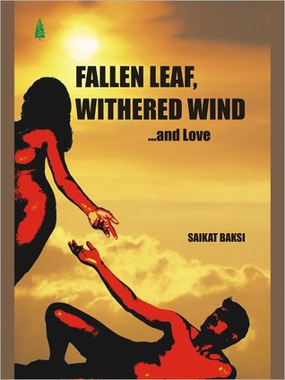Fallen Leaf, Withered Wind... And Love