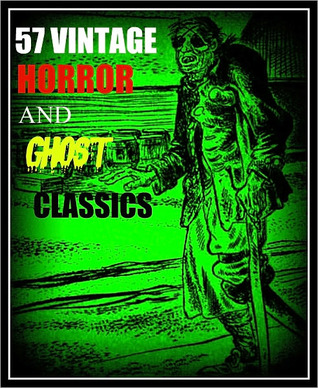 57 Vintage Horror and Ghost Classics
