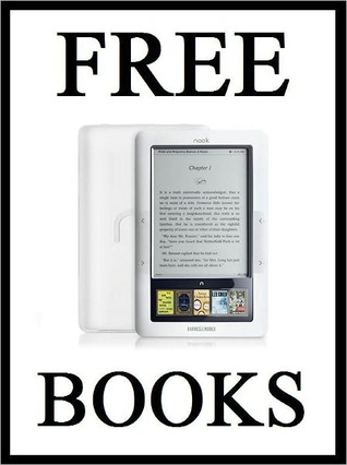 Free Books for the Nook: Secrets for Finding Millions of Free Books