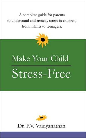 Make Your Child Stress free
