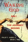 Waking God: Book ...