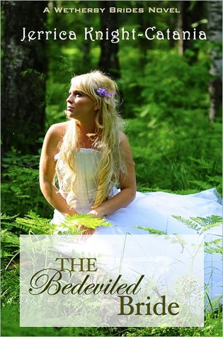 The Bedeviled Bride (Wetherby Brides, #4)