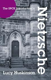 The SPCK Introduction to Nietzche: His Religious Thought