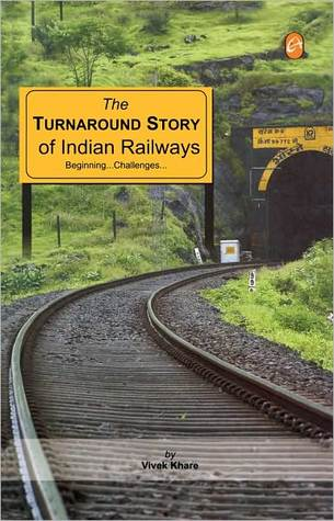 turnaround of indian railways