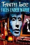 Faces Under Water (The Secret Books of Venus, #1)