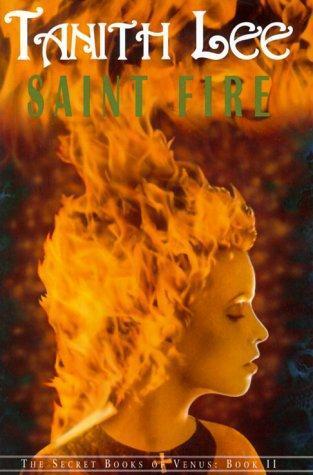 Saint Fire (The Secret Books of Venus, #2)