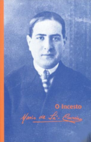 O incesto by Mário de Sá-Carneiro