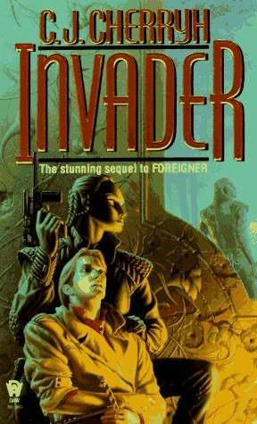 Download and Read online Invader (Foreigner, #2) books