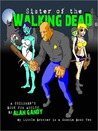 Sister of the Walking Dead (My Little Brother is a Zombie, Book 2)
