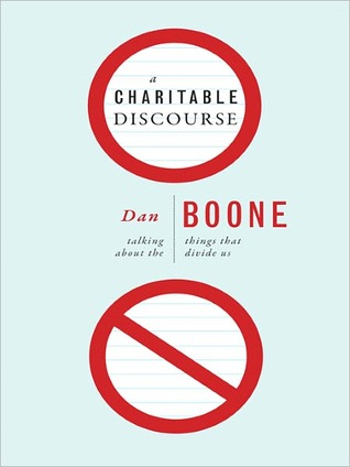 A Charitable Discourse: Talking about the Things That Divide Us
