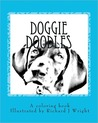 Doggie Doodles: A Picture and Coloring Book of Dog Breeds.