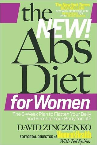 The New Abs Diet for Women by David Zinczenko