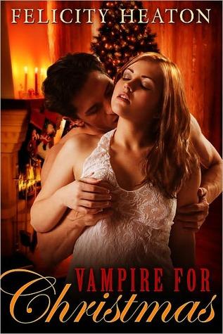 Vampire for christmas by Felicity Heaton