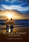 In Noble Pursuit