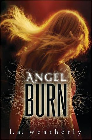 Angel Burn by L.A. Weatherly