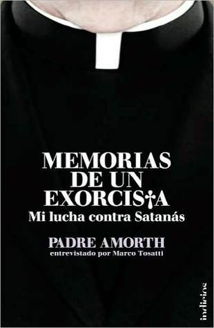 Memorias de un exorcista by Gabriele Amorth