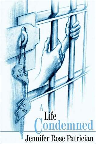 Life Condemned