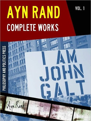 Ayn Rand Complete Works vol. 1