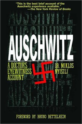 Auschwitz by Miklós Nyiszli