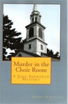 Murder in the Choir Room by Stephen E. Stanley