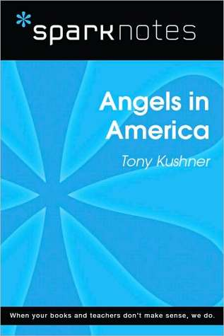 Angels in America (SparkNotes Literature Guide Series)