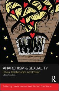 Anarchism & Sexuality by Jamie Vishwam Heckert