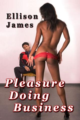 Pleasure Doing Business ( Erotica )