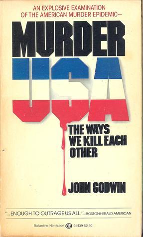 Murder, U.S.A. by John Godwin