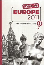 Let's Go Europe 2011 by Harvard Student Agencies Inc.