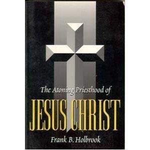 The Atoning Priesthood of Jesus Christ