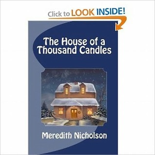 THE HOUSE OF A THOUSAND CANDLES (A MYSTERY NOVEL)