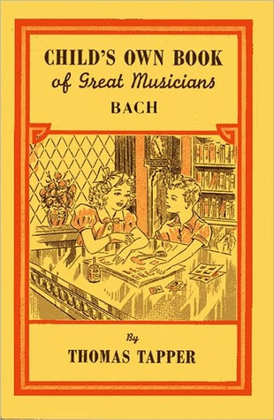 Child's Own Book of Great Musicians: Bach