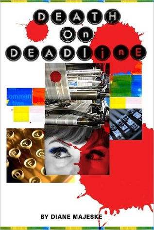 Death on Deadline by Diane Majeske