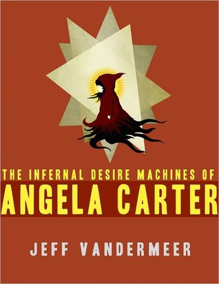 The Infernal Desire Machines of Angela Carter