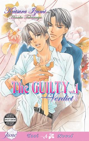 The Guilty, Volume 01 by Katsura Izumi