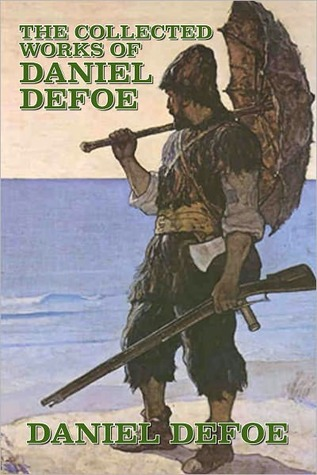 Robinson Crusoe and Other Works by Daniel Defoe