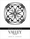 Uncanny Valley: A Short Story