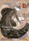 Vampire Hunter D Volume 16: Tyrant's Stars - Parts One and Two