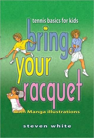 Bring Your Raquet: Tennis Basics for Kids