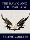 The Hawk and the Sparrow (Quick Reads 2011)