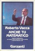 Anche tu matematico by Roberto Vacca