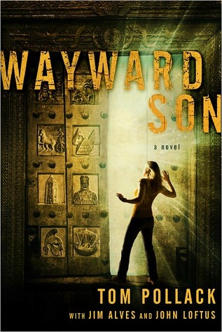 Wayward Son by Tom Pollack