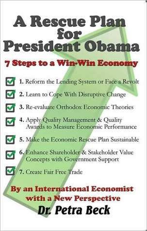 A Rescue Plan for President Obama: 7 Steps To a Win-Win Economy
