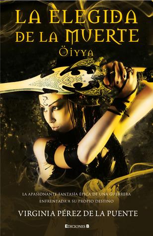 La elegida de la muerte. Öiyya