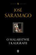 O malarstwie i kaligrafii by José Saramago