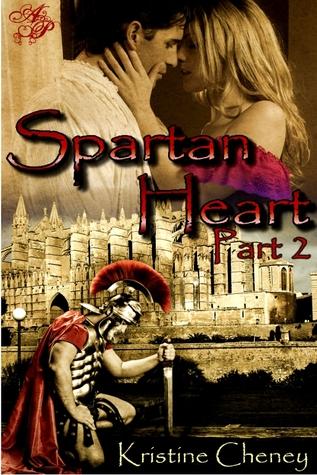 Spartan Heart: Part Two (Spartan Heart, #2)