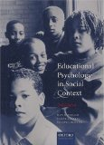 Educational Psychology In Social Context