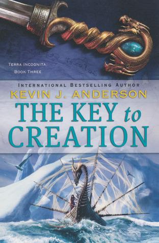 The Key to Creation (Terra Incognita, #3)