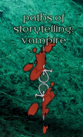 Paths of Storytelling: Vampire the Masquerade