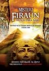 Misteri Firaun: Musuh Para Nabi